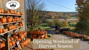 Opening Weekend of Harvest Season
