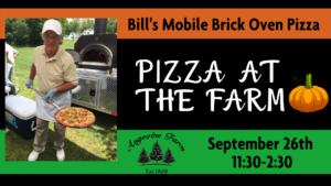 Pizza at the Farm - Bill's Mobile Brick Oven Pizza